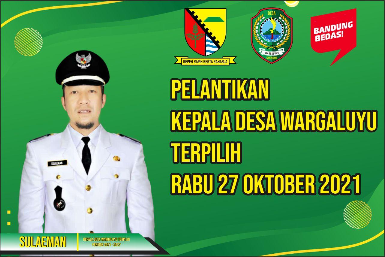 Pelantikan Kepala Desa Terpilih Rabu 27 Oktober 2021